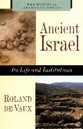 Ancient Israel: Its Life and Instructions (Biblical Resource)