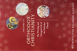 4: Orthodox Christianity Volume IV