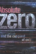 Absolute Zero: And the Conquest of Cold