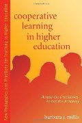Cooperative Learning in Higher Education: Across the Disciplines, Across the Academy (New Pedagogies and Practices for Teaching in Higher Education)