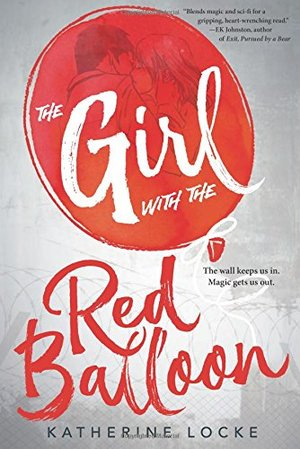 Girl with the Red Balloon, The (The Balloonmakers #1)