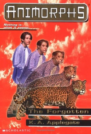 Animorphs #11: The Forgotten
