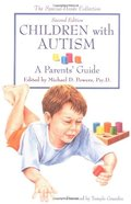 Children with Autism: A Parent's Guide