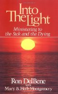 Into the Light: A Simple Way to Pray with the Sick and the Dying