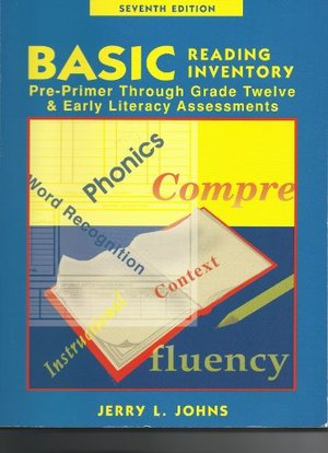 Basic Reading Inventory: Pre-Primer Through Grade Twelve and Early Literacy Assessments (7th Edition)