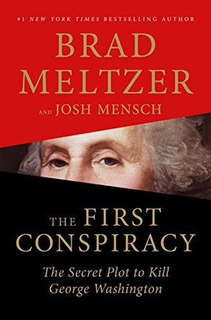 First Conspiracy: The Secret Plot to Kill George Washington, The