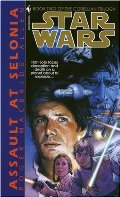 Assault at Selonia (Star Wars #47, The Corellian Trilogy #2)