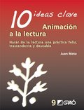 10 Ideas Clave. Animación A La Lectura: 009 (Ideas Claves)
