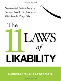 11 Laws of Likability: Relationship Networking . . . Because People Do Business with People They Like, The