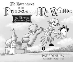 Adventures of the Princess and Mr. Whiffle: The Thing Beneath the Bed, The