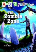 Zombie Zone (A to Z Mysteries), The