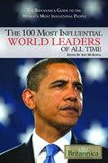 100 Most Influential World Leaders of All Time (The Britannica Guide to the World's Most Influential People), The