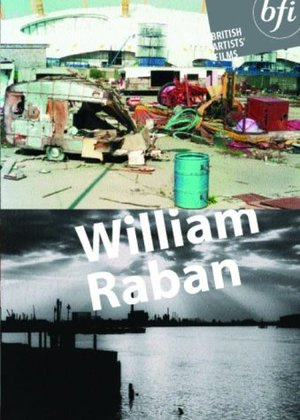 British Artists' Films: William Raban
