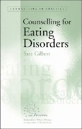 Counselling for Eating Disorders (Therapy in Practice)