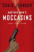 Another Man's Moccasins (Walt Longmire, #4)