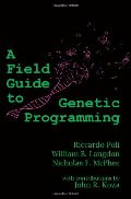 Field Guide to Genetic Programming, A