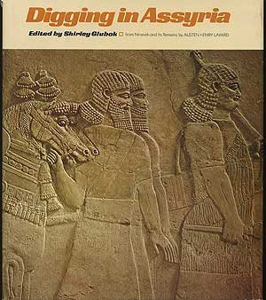 Digging in Assyria