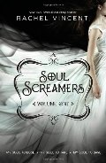 Soul Screamers Volume One: My Soul to Lose\My Soul to Take\My Soul to Save (Harlequin Teen)