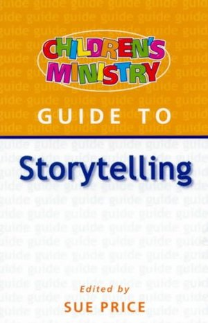 Children's Ministry Guide to Storytelling