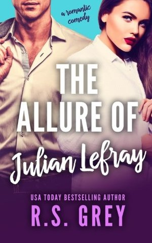 Allure of Julian Lefray (The Allure, #1), The