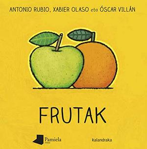 Frutak (Ilargian kulunkantari) (Basque Edition)