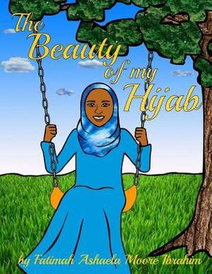 Beauty of My Hijab (8x10, Full Color), The