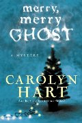Merry, Merry Ghost (Bailey Ruth Mysteries, No. 2)