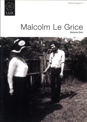 Afterimages 1: Malcolm Le Grice Volume 1