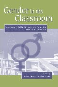 Gender in the Classroom: Foundations, Skills, Methods, and Strategies Across the Curriculum