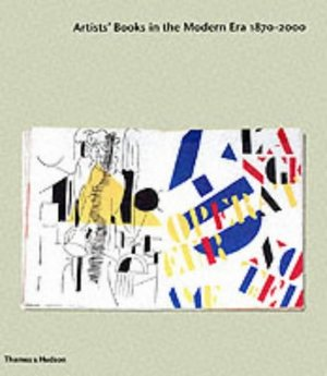 Artists Books in the Modern Era 1870-2000