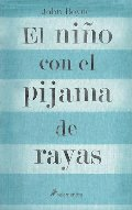 El nino con el pijama de rayas/ The Boy In The Striped Pajamas (Spanish Edition)