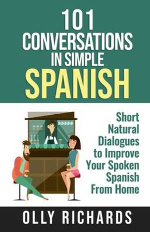 101 Conversations in Simple Spanish