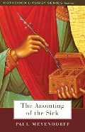 Anointing of the Sick (The Orthodox Liturgy), The