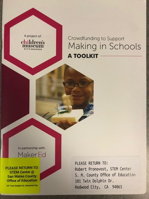 Crowdfunding to Support Making in Schools: A Toolkit