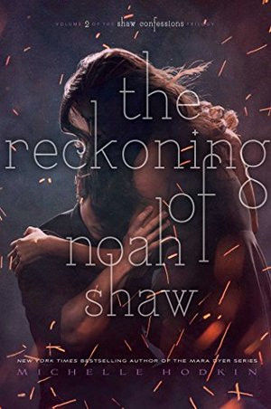 Reckoning of Noah Shaw (The Shaw Confessions), The