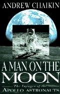 Man on the Moon: The Voyages of the Apollo Astronauts, A
