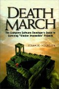 Death March (Yourdon Press Computing Series)