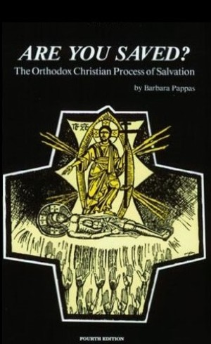 Are You Saved? The Orthodox Christian Process of Salvation