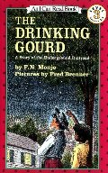 Drinking Gourd: A Story of the Underground Railroad (I Can Read Book 3), The