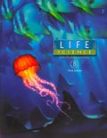 Life Science with Student Activities (2 Volumes - Life Science A and Life Science B)