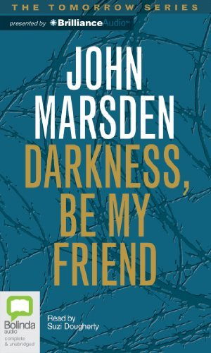 Darkness, Be My Friend (Tomorrow) CD, Unabridged, Audiobook