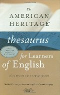 American Heritage Thesaurus for Learners of English, The