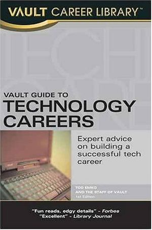 Vault Guide to Technology Careers
