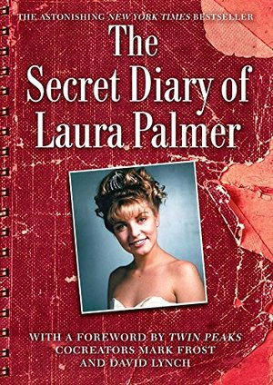 Secret Diary of Laura Palmer (Twin Peaks Books), The