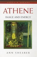 Athene: Image and Energy (Arkana)
