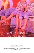 Brief History of the Flood, A