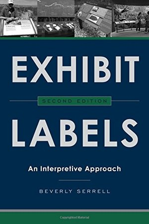 Exhibit Labels: An Interpretive Approach