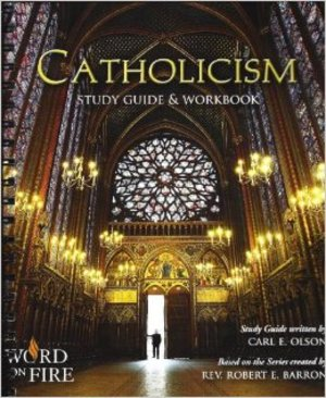 Catholicism DVD Series Study Guide & Workbook