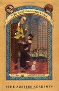 Austere Academy (A Series of Unfortunate Events, Book 5), The
