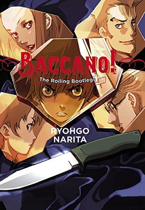 Baccano! novel, Vol. 1: The Rolling Bootlegs